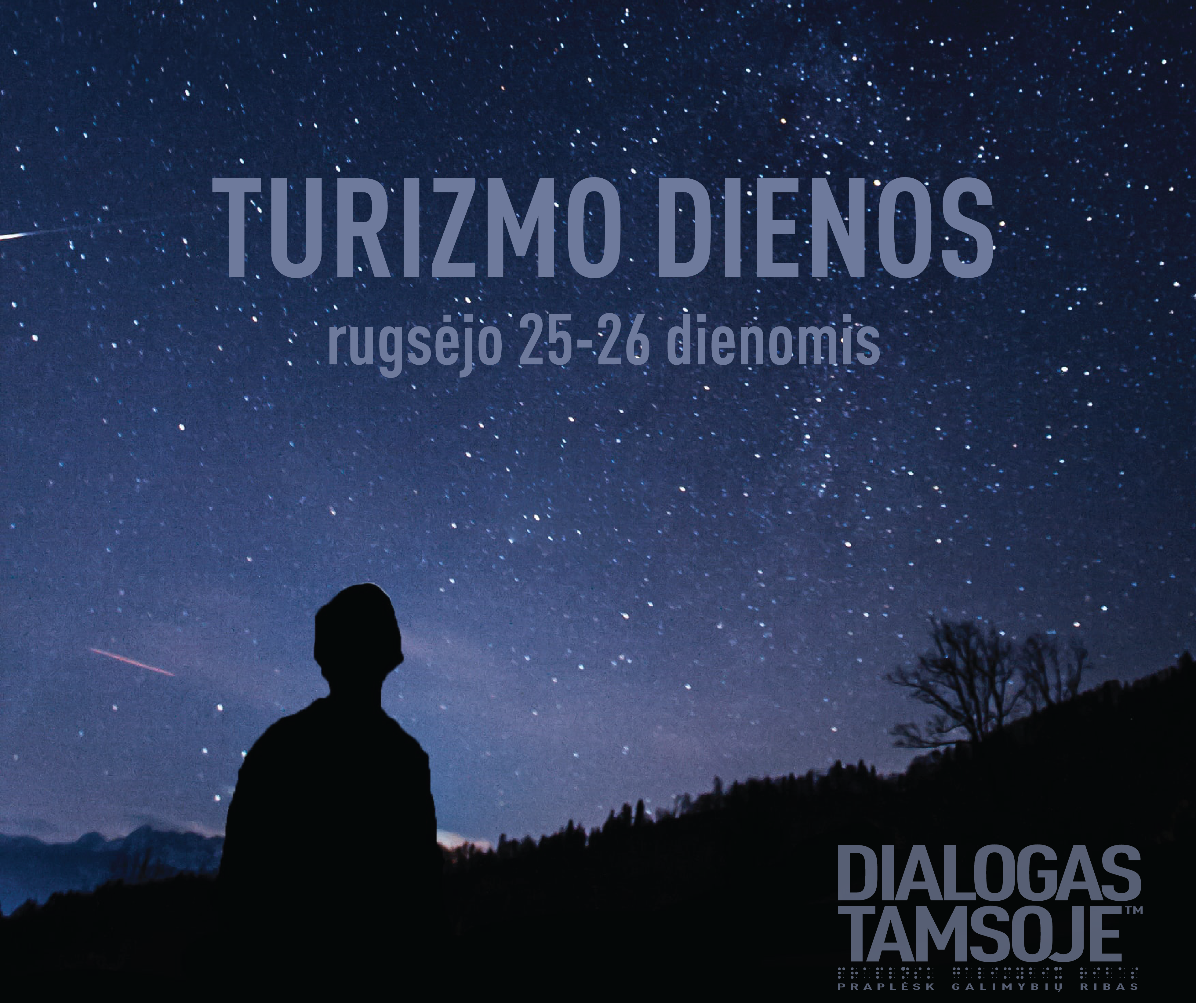 Turizmo dienos Dialoge tamsoje